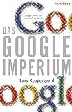 Das Google-Imperium by Lars Reppesgaard (2008-08-05)