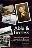 Able & Tireless: Cecil Rivière (1894 - 1993): the