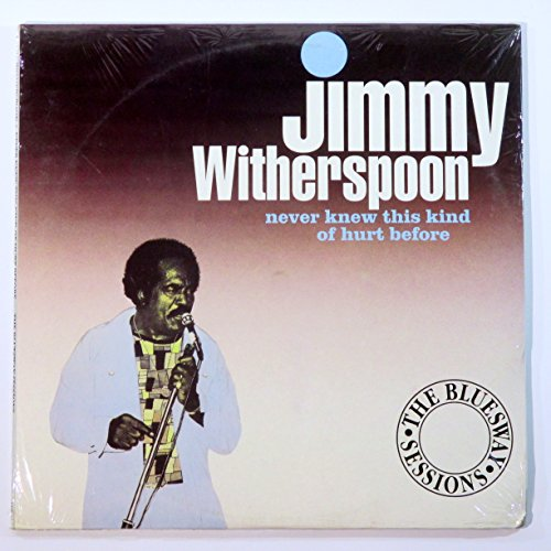 Cdx Vinyl - Jimmy Witherspoon: Never Knew This Kind of Hurt Before