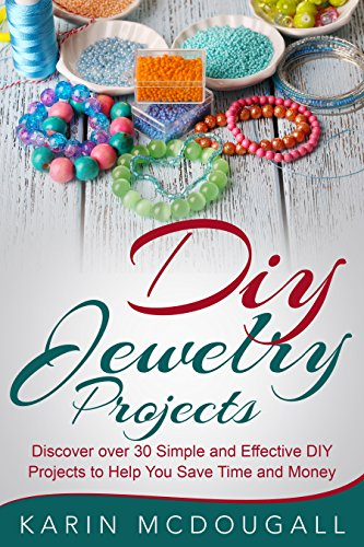 Diy jewelry projects discover over 25 simple and effective diy diy jewelry projects discover over 25 simple and effective diy projects to help you save solutioingenieria Image collections