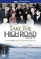 Take the High Road - Vol.14