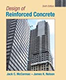 Design of Reinforced Concrete, McCormac, Jack C. and Nelson, James K., 0471487368