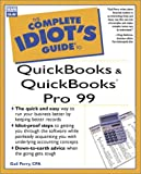 Complete Idiot s Guide to QuickBooks and QuickBooks Pro 99