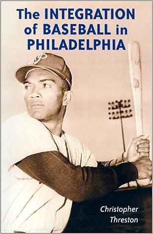 Book The Integration of Baseball in Philadelphia