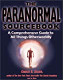 The Paranormal Sourcebook, Charles E. Sellier and Joe Meier, 0737303085