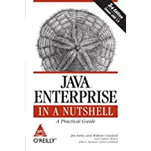 Java Enterprise in a Nutshell: A Practical Guide (Covers J2EE 1.4), Third Edition