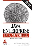 img - for Java Enterprise in a Nutshell: A Practical Guide (Covers J2EE 1.4), Third Edition book / textbook / text book