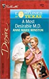 A Most Desirable M.D. (The Fortunes Of Texas: The Lost Heirs) (Silhouette Desire, No 1371)