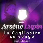 La Cagliostro se venge (Arsène Lupin 44)   Maurice Leblanc