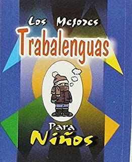 MEJORES TRABALENGUAS PARA NINOS, LOS