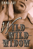 Wild Wild Widow, An Erotic Western Romance