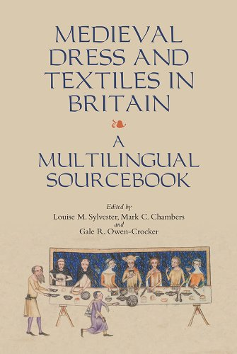 Medieval Dress and Textiles in Britain (Medieval and Renaissance Clothing and Textiles)