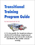 Transitional Training Program Guide, Skarlinski, Robert W., 1585321109