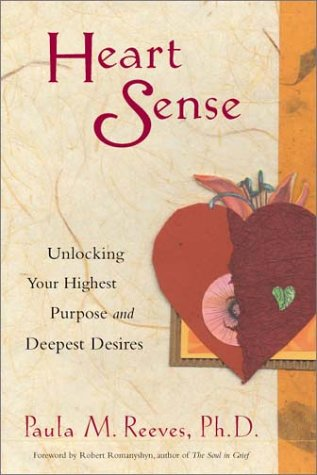 Image for Heart Sense  Unlocking Your Highest Purpose and Deepest Desires
