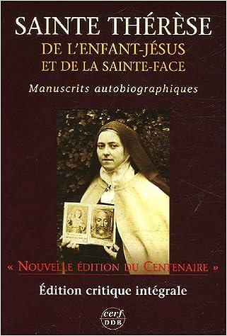 Lire Manuscrits autobiographiques : Edition critique du Centenaire pdf epub