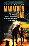 Marathon Dad, John Evans, 0380793210