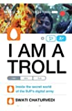 I am a Troll: Inside the Secret World of the BJP's Digital Army