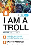img - for I am a Troll: Inside the Secret World of the BJP's Digital Army book / textbook / text book