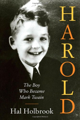 Harold: The Boy Who Became Indicate Twain