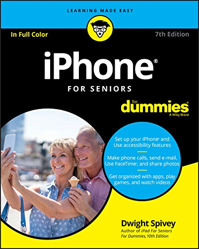 iPhone For Seniors For Dummies (For Dummies (Computer/Tech))