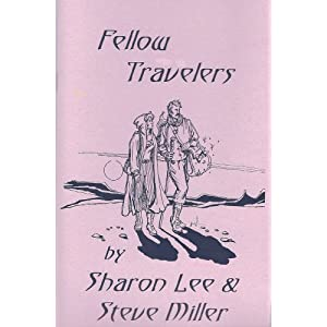 Fellow Travelers (Adventures in the Liaden Universe ® Book 2)