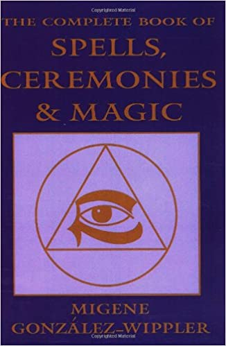 The Complete Book of Spells, Ceremonies and Magic (Llewellyn's Sourcebook)