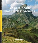 Les plus beaux massifs des Pyrénées
