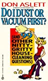 Do I Dust or Vacuum First?, Don Aslett, 0451175697