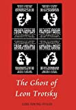 img - for The Ghost of Leon Trotsky book / textbook / text book