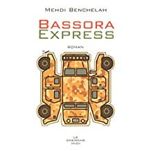 Bassora Express (French Edition)