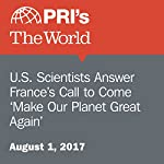 U.S. Scientists Answer France's Call to Come 'Make Our Planet Great Again' | Peter Thomson