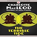 Terrible Tide Audiobook by Charlotte MacLeod Narrated by Christina Frank