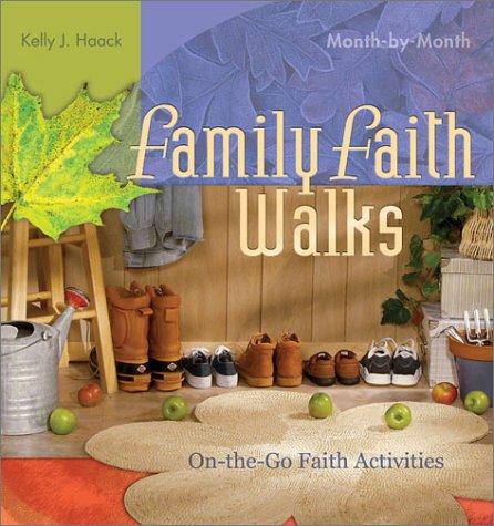 Family Faith Walks