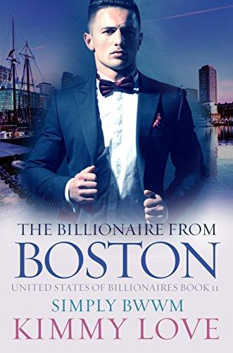 Search : The Billionaire From Boston: A BWWM Billionaire Romance (United States Of Billionaires Book 11)