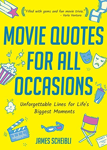 Movie Quotes for All Occasions: Unforgettable Lines for Life's Biggest Moments (Best Irish Wedding Toasts)