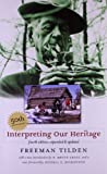 Interpreting Our Heritage, Freeman Tilden, 0807858676