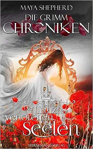Die Grimm Chroniken: Der Tanz der verlorenen Seelen