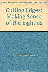 Cutting Edges: Making Sense of the Eighties