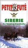 Sibérie par Le Petit Futé