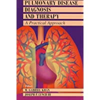 Pulmonary Disease Diagnosis and Therapy: A Practical Approach