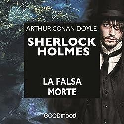 Sherlock Holmes: La falsa morte