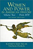 Women and Power in American History, Volume II (2nd Edition)