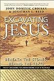 Excavating Jesus, John Dominic Crossan and Jonathan L. Reed, 0060616334