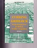 Curbing Gridlock 9780309055055