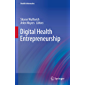 Digital Health Entrepreneurship (Health Informatics) (English Edition)