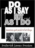 img - for Do as I Say, Not as I Do book / textbook / text book