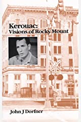 Kerouac: Visions of Rocky Mount Paperback