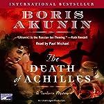 The Death of Achilles | Boris Akunin