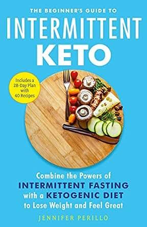 Amazon.com: The Beginner's Guide to Intermittent Keto