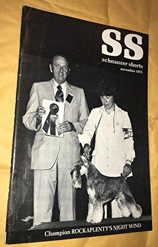 SS Schnauzer Shorts (November 1975) (Champion Rockaplenty's Night Wind, 16)